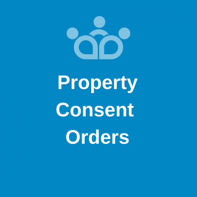Property Consent Orders