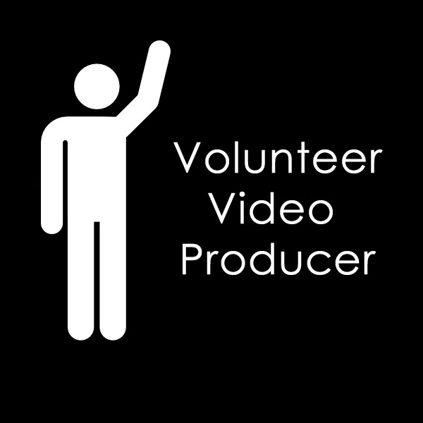 Volunteer Video Producer